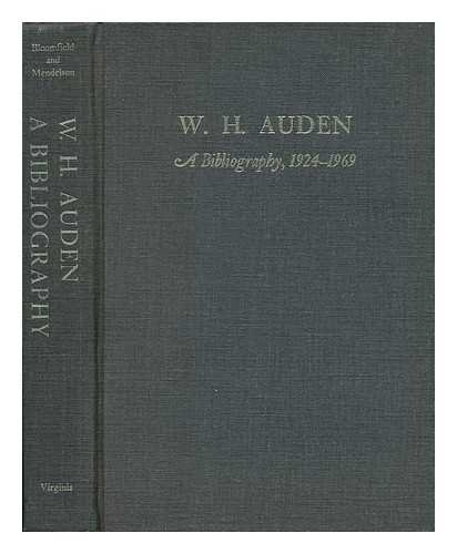 W.H. Auden: A Bibliography, 1924-1969. Second revised and expanded edition.: Auden, W.H.) ...