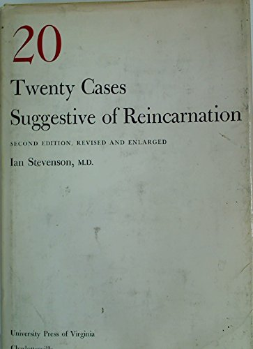 Twenty Cases Suggestive of Reincarnation (Second Edition, Revised and Enlarged)