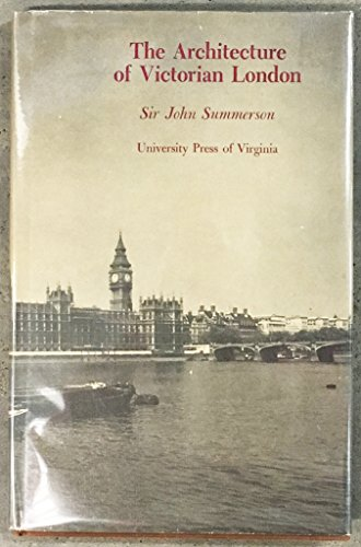 9780813905921: The Architecture of Victorian London