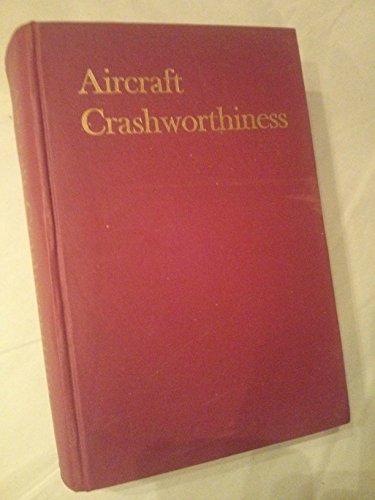 Aircraft Crashworthiness: Kenneth Saczalski~George T. Singley III~Walter D.