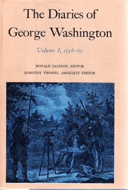 9780813906430: The Diaries of George Washington, Vol. 1: 1748-1765 (Papers of George Washington)