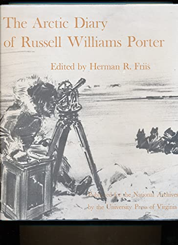 9780813906492: The Arctic Diary of Russell Williams Porter