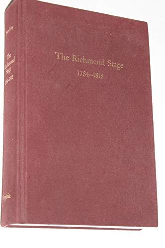 The Richmond Stage, 1784-1812: Shockley, Martin