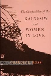 The Composition of the Rainbow and Women in Love: A History: Ross, Charles L.