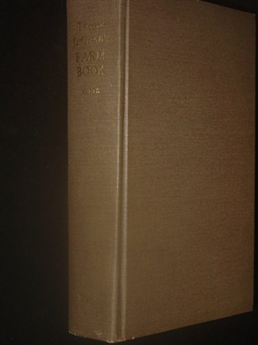 Thomas Jefferson's Farm Book with Commentary and Relevant Extracts from Other Writings.: ...