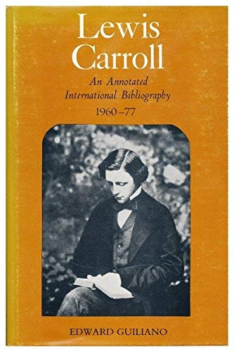 Lewis Carroll: An Annotated International Bibliography 1960-77