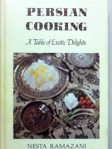 9780813909622: Persian Cooking: A Table of Exotic Delights