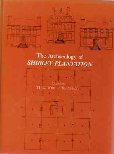 9780813910109: Archaeology of Shirley Plantation