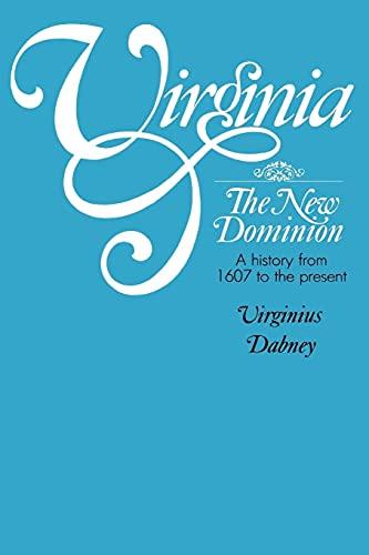 Virginia, the New Dominion (Virginia): Virginius Dabney