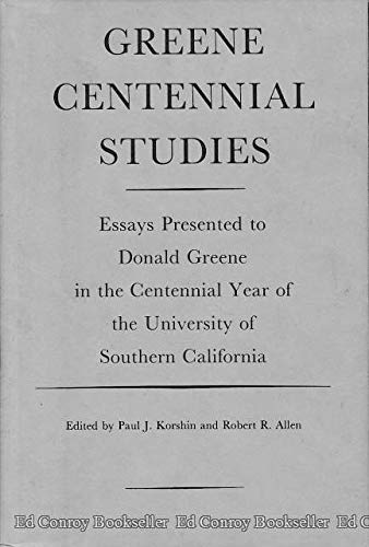 9780813910307: Greene Centennial Studies: Essays to Honor Donald Greene in the Centennial Year of the University of Southern California