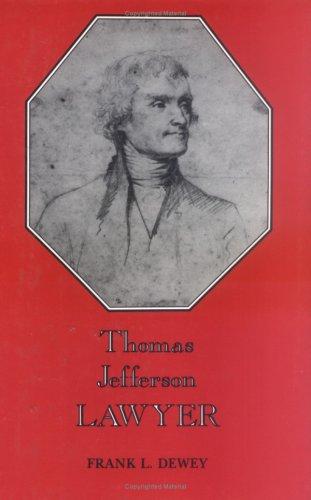 9780813910796: Thomas Jefferson, Lawyer