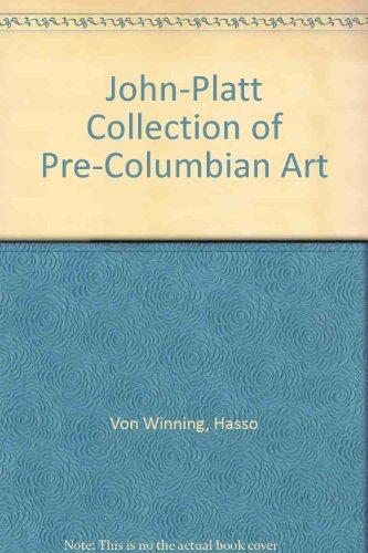 9780813910901: John-Platt Collection of Pre-Columbian Art