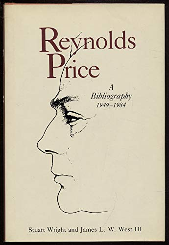Reynolds Price: A Bibliography 1949 - 1984