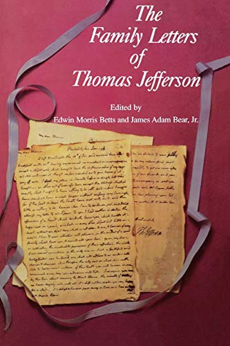 The Family Letters of Thomas Jefferson