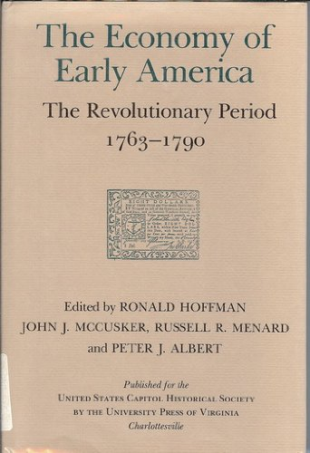 The Economy of Early America: The Revolutionary Period, 1763-1790 (Perspectives on the American ...