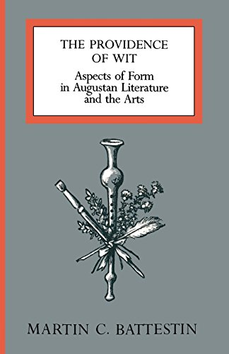 9780813912356: The Providence of Wit: Aspects of Form in Augustan Literature and the Arts