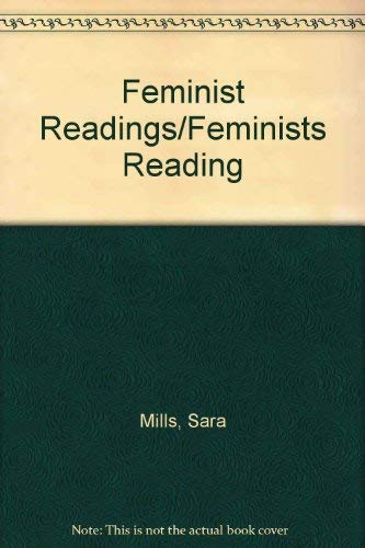 9780813912424: Feminist Readings/Feminists Reading