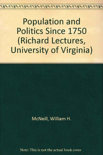 9780813912578: Population and Politics Since 1750 (RICHARD LECTURES, UNIVERSITY OF VIRGINIA)