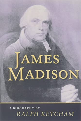 9780813912653: James Madison: A Biography