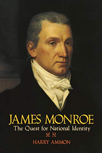 9780813912660: James Monroe: The Quest for National Identity