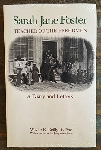 9780813913056: Sarah Jane Foster, Teacher of the Freedmen: A Diary and Letters