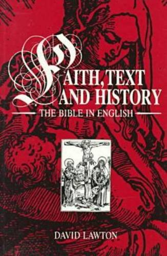9780813913261: Faith, Text and History: The Bible in English (Studies in Religion and Culture Series)