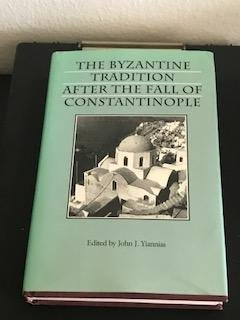 9780813913292: The Byzantine Tradition after the Fall of Constantinople