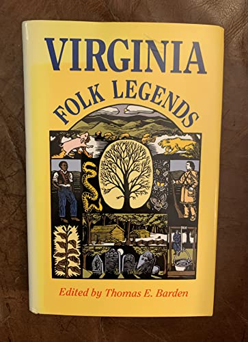 9780813913315: Virginia Folk Legends (Publications of the American Folklore Society New Series)