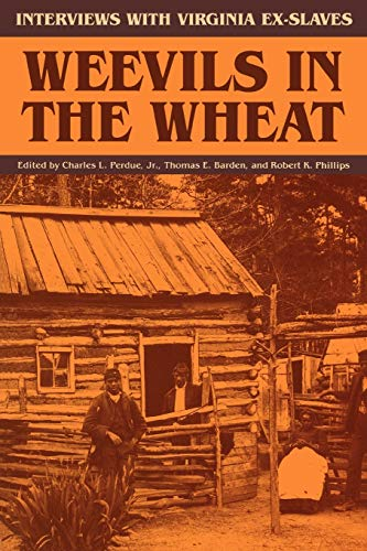 9780813913704: Weevils in the Wheat: Interviews with Virginia Ex-Slaves