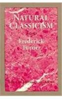 9780813913919: Natural Classicism: Essays on Literature and Science