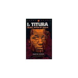 9780813913988: I, Tituba, Black Witch of Salem