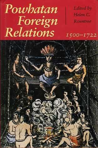9780813914091: Powhatan Foreign Relations, 1500-1722