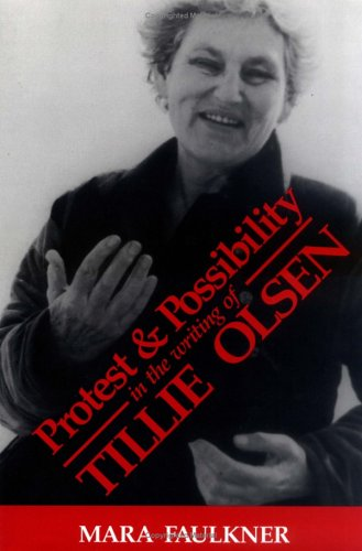 9780813914176: Protest and Possibility in the Writing of Tillie Olsen