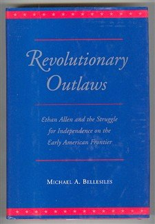 9780813914190: Revolutionary Outlaws: Ethan Allen and the Struggle for Independence on the Early American Frontier