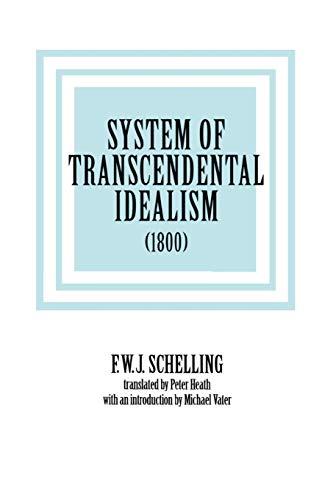 9780813914589: System of Transcendental Idealism (1800)