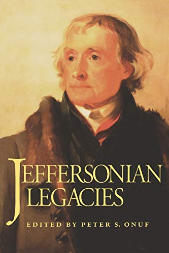 9780813914633: Jeffersonian Legacies