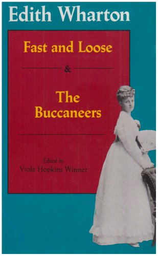 9780813914831: Fast and Loose and The Buccaneers