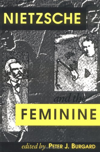 Nietzsche and The Feminine (Feminist Issues)