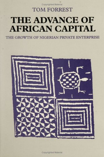 9780813915623: The Advance of African Capital: The Growth of Nigerian Private Enterprise