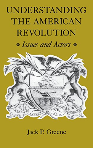 9780813916088: Understanding the American Revolution: Issues and Actors