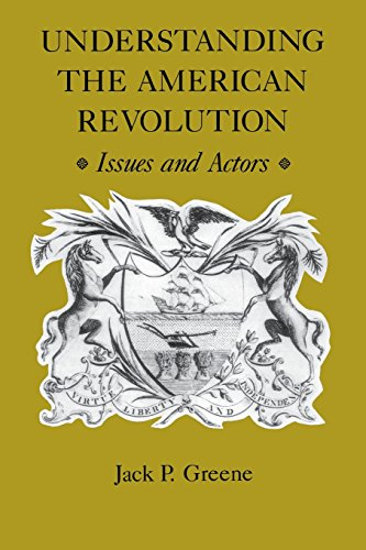 9780813916095: Understanding the American Revolution: Issues and Actors