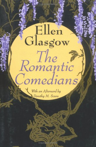 The Romantic Comedians. Afterword by Dorothy M Scura