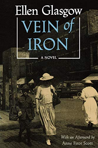 Vein of Iron: Ellen Glasgow