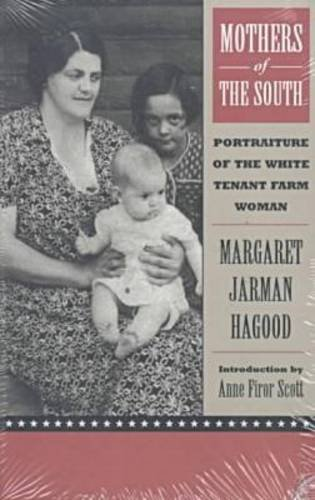 9780813916965: Mothers of the South: Portraiture of the White Tenant Farm Woman, Introduction by Anne Firor Scott
