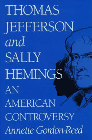 9780813916989: Thomas Jefferson and Sally Hemings: An American Controversy