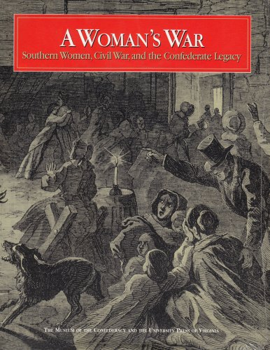 9780813917399: A Woman's War: Southern Women, Civil War and the Confederate Legacy (The Museum of the Confederacy)