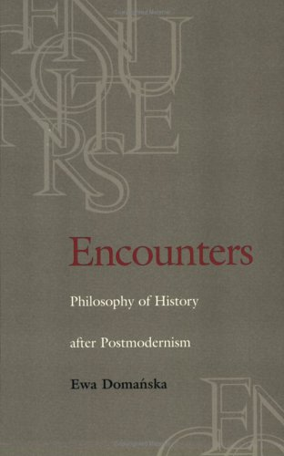 9780813917672: Encounters: Philosophy of History after Postmodernism