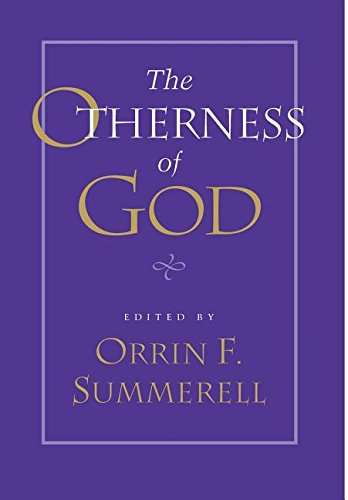The Otherness of God (Studies in Religion and Culture)