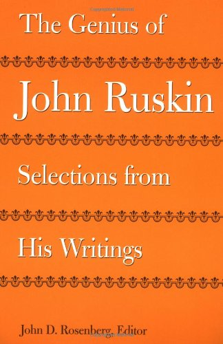 9780813917894: The Genius of John Ruskin: Selections from His Writings (Victorian Literature and Culture Series)