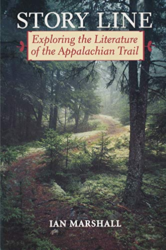 9780813917986: Story Line: Exploring the Literature of the Appalachian Trail